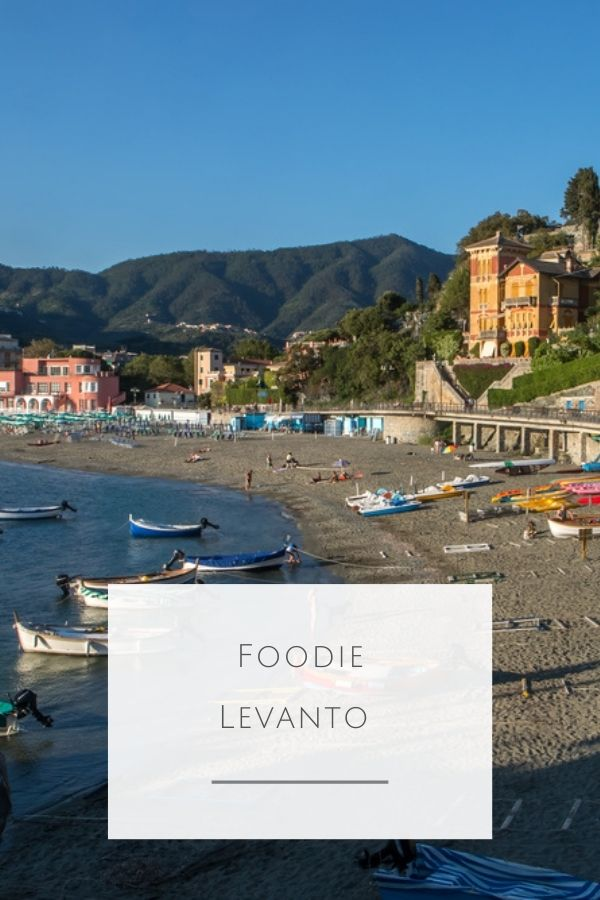 Foodie Levanto - where and what to eat in Levanto